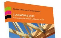 """Livre """"L'OSSATURE BOIS de la conception à la mise en oeuvre"""" Edition 2019"""